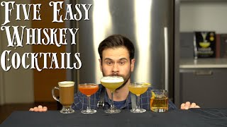 The 5 Easiest WHISKEY Cocktails to Make at Home