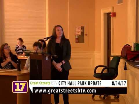 Great Streets BTV—City Hall Park Update—08/14/17