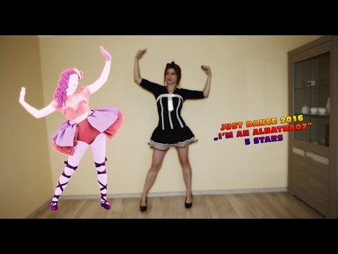 Видео: Just Dance 2016 - I m an albatraoz - 5 stars