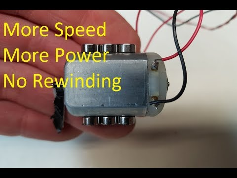 How to upgrade a dc motor. Run faster.No rewinding.generate more power and speed. 2017
