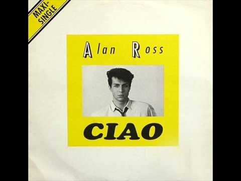 Alan Ross - Ciao (High Energy)