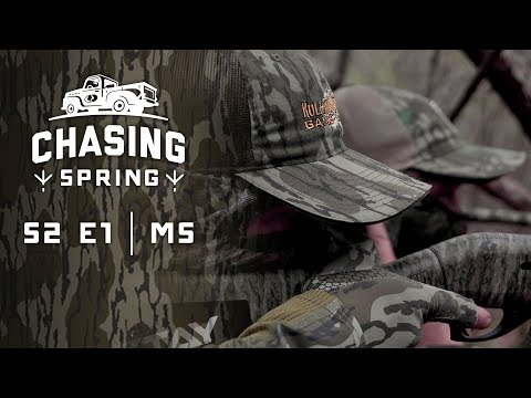 Chasing Spring S2 Ep1 - Mississippi turkey hunting