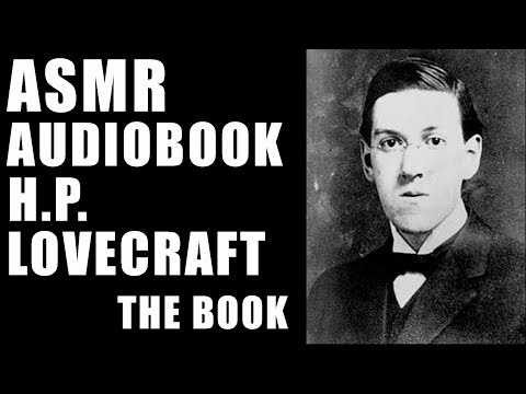 HP Lovecraft audiobook - The Book - ASMR Male reader horror supernatural occult fiction