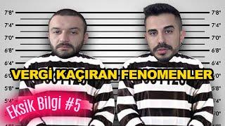VERGİ KAÇIRAN FENOMENLER | Eksik Bilgi #5 w/ Aykut Elmas