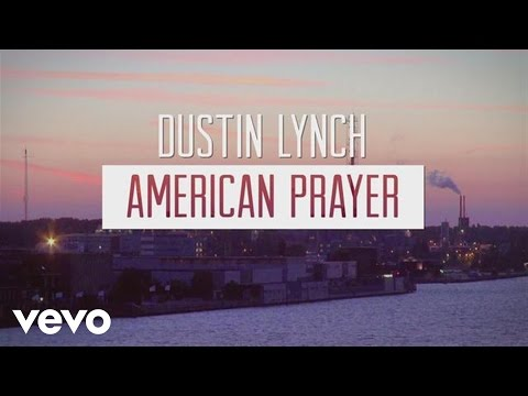 Dustin Lynch – American Prayer #CountryMusic #CountryVideos #CountryLyrics https://www.countrymusicvideosonline.com/dustin-lynch-merican-prayer/ | country music videos and song lyrics  https://www.countrymusicvideosonline.com