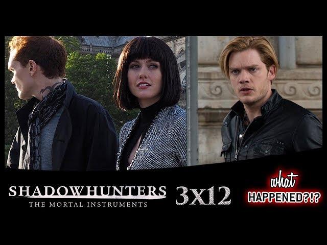 SHADOWHUNTERS 3x12 Recap - Shadowhunters Take On Paris - 3x13 Promo