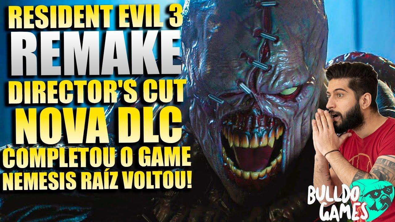 Resident Evil 3 REMAKE Director's Cut !!! DLC COMPLETOU AUMENTOU O JOGO !!! NEMESIS RAÍZ VOLTOU