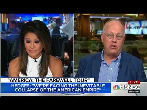 Chris Hedges talking about his book America: The Farewell Tour on MSNBC