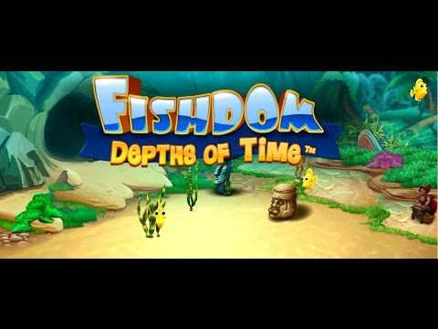 Daily Magic Games: Fishdom 4: Depths of Time – Game Release - Play Now