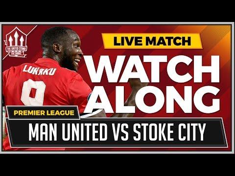 Manchester United vs Stoke City LIVE Stream Watchalong