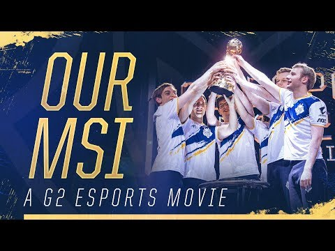 Our MSI   G2 MSI 2019 Aftermovie