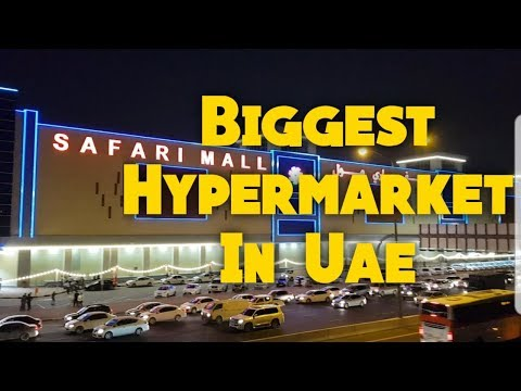 SAFARI MALL | Biggest Hypermarket In Uae | Inaugration Vibes