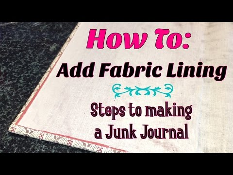 How to : Fabric Lined Junk Journal   | I'm A Cool Mom