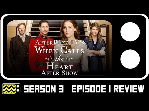 When Calls The Heart Season 3 Episode 1 Review & AfterShow | AfterBuzz TV