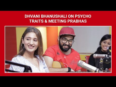 Dhvani Bhanushali On Psycho Traits & Meeting Prabhas | SidK | Ishq 104.8