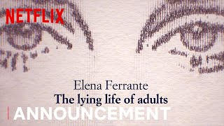 The Lying Life of Adults | Announcement | Netflix