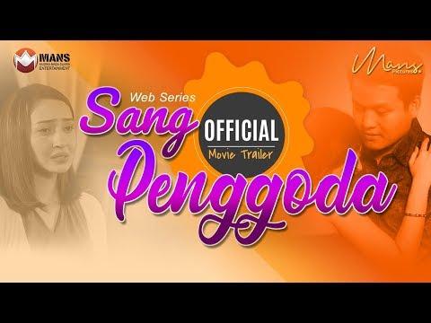 SANG PENGGODA - Web Series (Official Trailer)