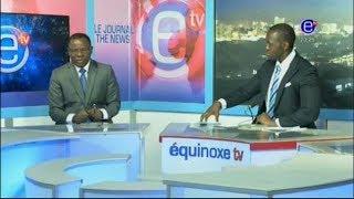Le Journal de 20h sur Equinoxe Tv - Invité Mr Maurice Kamto. Jeudi 02 Aout 2018