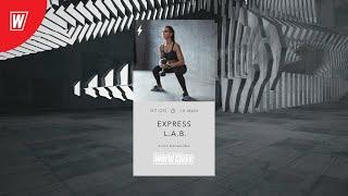 EXPRESS L A B с Алсу Вальковой 20 августа 2020 Онлайн тренировки World Class
