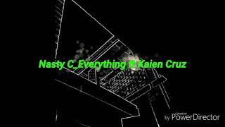 #nasty c #everything lyrics