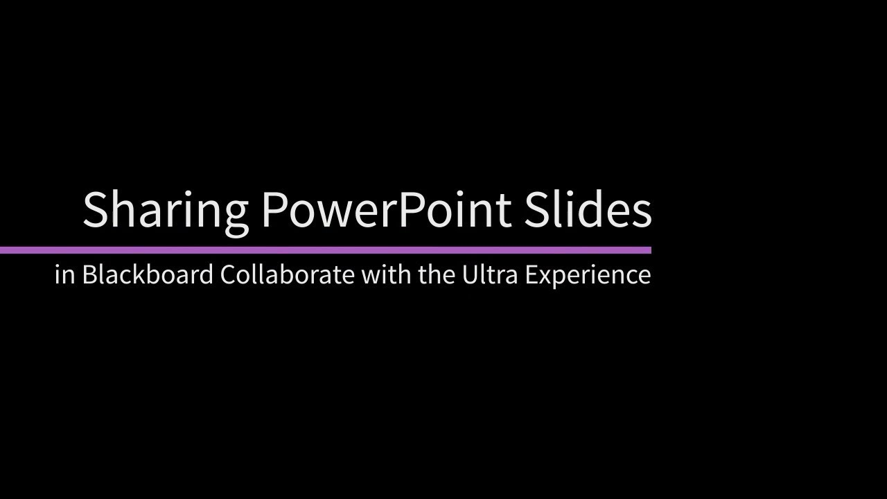 sharing powerpoint files in blackboard collaborate with the ultra