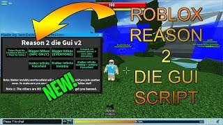 Roblox NEW Reason 2 Die (R2D) Script GUI! [BIG HITBOXES,TELEPORT ALL AND MORE!] [WORKING!]