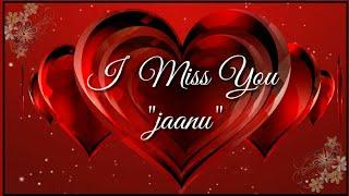 I Miss You Janu 💋  Itna Pyara & Cute Miss You Video Kabhi Nhi Dekha Hoga 💞  by Piya