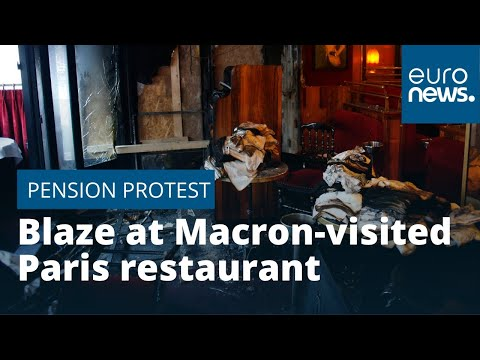 Blaze at Macron-visited Paris restaurant as pension protests continue