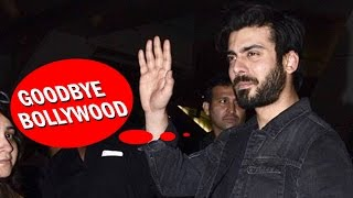 Fawad Khan To LEAVE Bollywood & India?