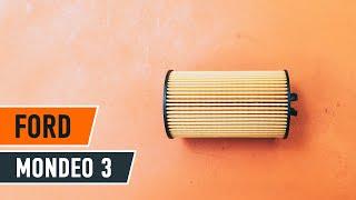 Kā nomainīt FORD MONDEO 3 motoreļļu un eļļas filtru [PAMĀCĪBA]