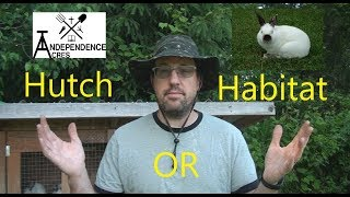 Cuniculture 3 Hutch or Habitat Housing Your Meat Rabbits