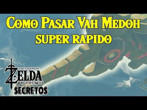 Secretos y Trucos de Zelda Breath of the Wild #62   Como pasar Vah Medoh super rapido