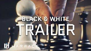 Warface - Trailer - Black & White
