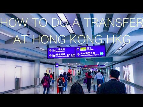 How to do a transfer at Hong Kong HKG Airport