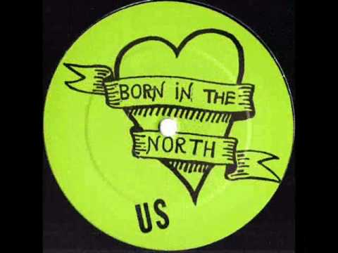 Us - Born In The North
