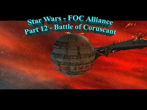 Star Wars - FOC Alliance | Empire - Part 12 | Battle of Coruscant