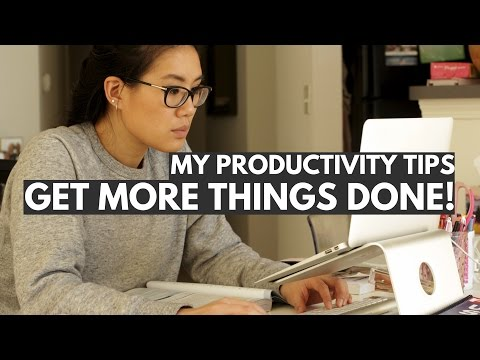 My Productivity Tips: How To Increase Productivity and Get More Things Done!