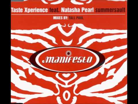 Taste Xperience - Summersault (Tall Paul Remix)