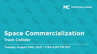 Space Commercialization Track Collider: August 24th, 2021