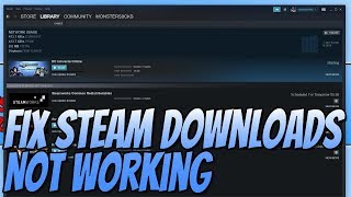 Gambar cover How To FIX Steam Downloads Not Working Tutorial | Steam Download Speed Drops to 0