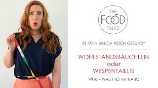 Waist to Hip Raтio - Messen, Berechnen, Verstehen I The Food Talks by Dr. Ann-Kristin Picke