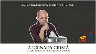 Aniversário UMP e UPA - Uma viva esperança l Pr. Clélio Simões 17/10/2021