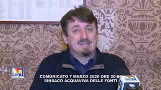 Aggiornamento Coronavirus Sindaco Acquaviva d. Fonti Davide Carlucci 7 03 2020 ore 20:00