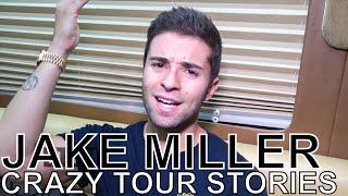 Jake Miller - CRAZY TOUR STORIES Ep. 613