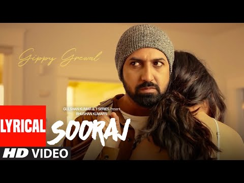 LYRICAL: SOORAJ | Gippy Grewal Feat. Shinda Grewal, Navpreet Banga|Baljit Singh Deo | NEW SONGS 2018