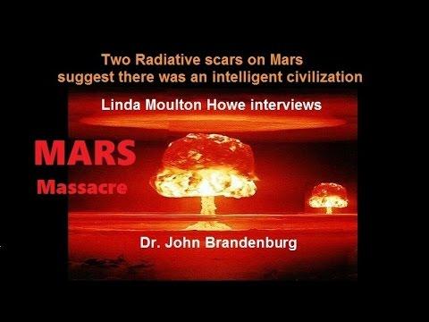Mars Massacre : Linda Moulton Howe and  Dr John Brandenburg