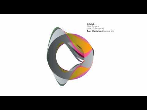 Orbital   New France (Tom Middleton Cosmos Mix)