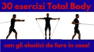 30 Esercizi (Total Body) con gli elastici da fare in Casa !!!