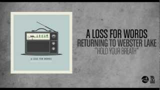 A Loss For Words - Hold Your Breath (Acoustic)