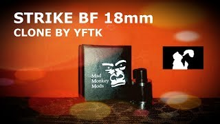 Strike 18mm BF clone by YFTK - Rigenerazione e chiacchierata!
